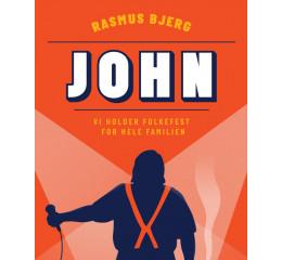 John - Rasmus Bjerg + support